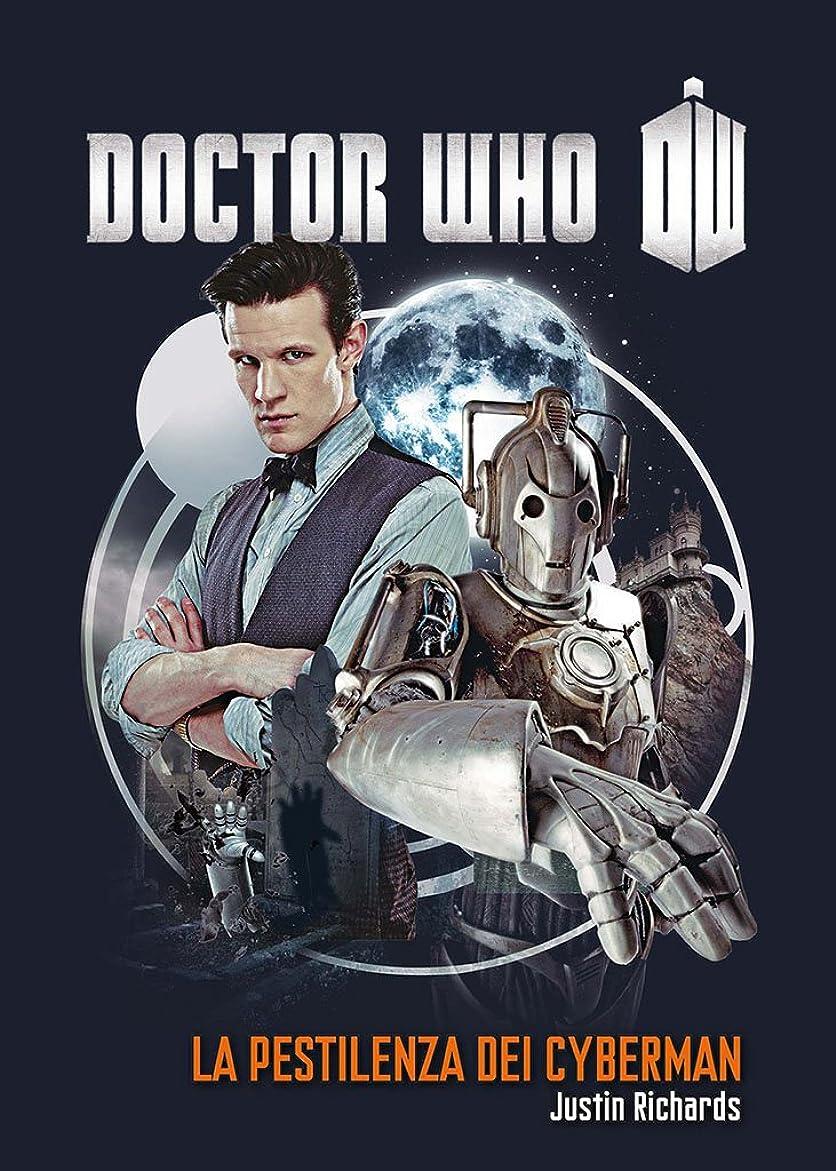 大いにはい純度Doctor Who - La pestilenza dei Cyberman (Italian Edition)