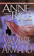 The Vampire Armand (The Vampire Chronicles, Book 6)