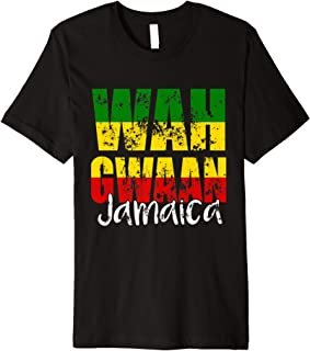 Wah Gwaan Jamaica Funny Jamaican Rasta Reggae Vacation Premium T-Shirt
