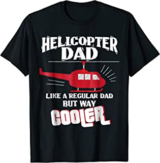 Helicopter Pilot Dad Gift Shirt Flight Mechanic Fathers Day