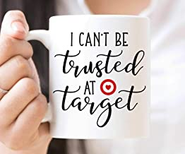 i can t be trusted at target