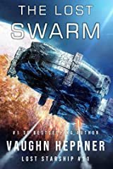 The Lost Swarm (Lost Starship Series Book 11) Kindle Edition