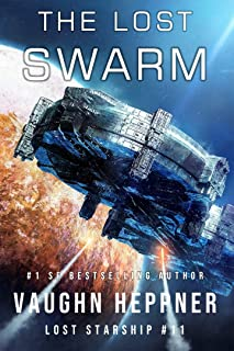 The Lost Swarm (Lost Starship Series Book 11)