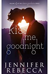 Kiss Me Goodnight (The Claire Goodnite Series Book 4) Kindle Edition