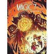 Magic 7 - tome 7 - Des mages et des rois,
