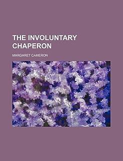 The Involuntary Chaperon