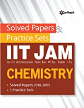 Solved Papers & Practice Sets IIT JAM: (Joint Admission test for M. Sc. From IITs) - Chemistry