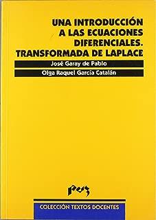 Una introducción a las ecuaciones diferenciales, transformada de Laplace