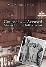 Counsel for the Accused Marine Corps Drill Sergeant
