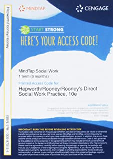 MindTap Social Work, 1 term (6 months) Printed Access Card for Hepworth/Rooney/Rooney/Strom-Gottfried's Empowerment Series: Direct Social Work Practice: Theory and Skills, 10th