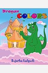 Dragon Colors Kindle Edition