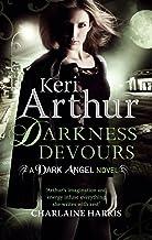 Darkness Devours: Number 3 in series (Dark Angels)