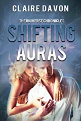 Shifting Auras (The Universe Chronicles Book 1) Kindle Edition