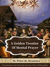 A Golden Treatise of Mental Prayer (Christian Classics)