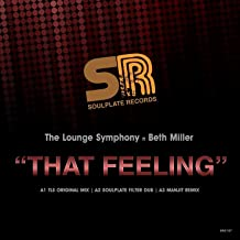 That Feeling (feat. Beth Miller) [Soulplate Filter Dub]