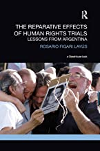 The Reparative Effects of Human Rights Trials: Lessons From Argentina (Transitional Justice)