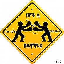 It's a Battle - The 70's vs. the 80's, Vol. 2