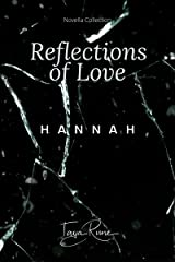Hannah (Reflections of Love) Kindle Edition