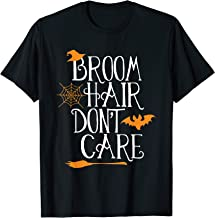 Witch Halloween Gift Funny Broom Hair Don't Care Girls Kids T-Shirt