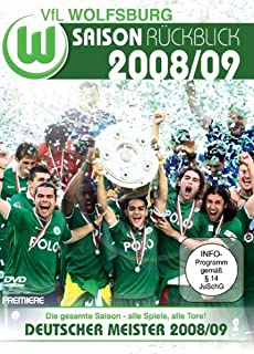 VFL Wolfsburg - Saison Rückblick 08/09