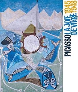 Picasso: La joie de vivre: (1945-1948)