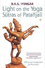 Light on the Yoga Sutras of Patanjali Kindle Edition