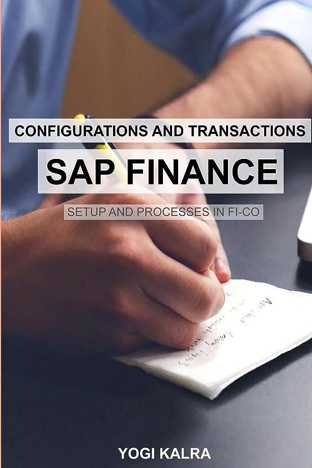 ビヨン癒すバーストSAP FINANCE - Configurations and Transactions (English Edition)