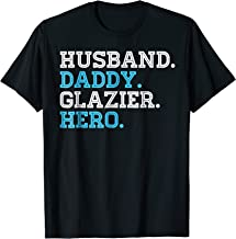 Husband Daddy Glazier Hero Father's Day T-Shirt Protector