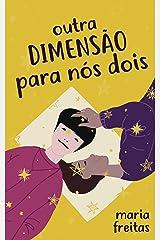 Outra dimensão para nós dois (Clichês em rosa, roxo e azul Livro 5) eBook Kindle