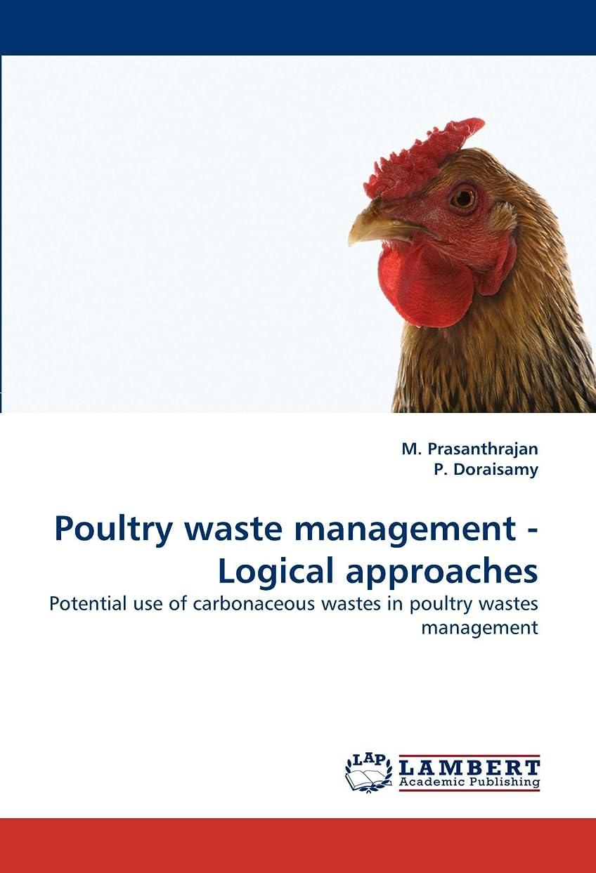 影のあるペネロペ後ろ、背後、背面(部Poultry Waste Management - Logical Approaches