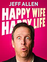 Jeff Allen: Happy Wife, Happy Life