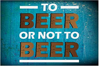 Sehaz Artworks Not-to-Beer Beer Wooden Wall Sign