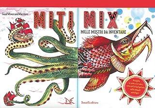 Miti mix. Mille mostri da inventare. Ediz. a spirale. Con Poster
