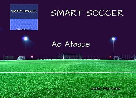 SMART SOCCER - Futebol Além do Campo (Portuguese Edition)