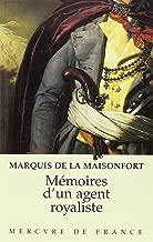 Mémoires d'un agent royaliste (French Edition)