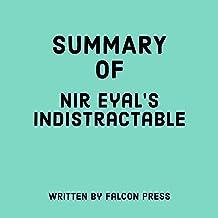 Summary of Nir Eyal's Indistractable
