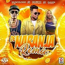 De Naranja (Remix)