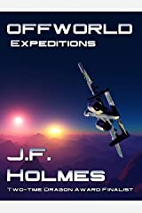 Off World: Expeditions Kindle Edition