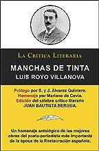 Manchas De Tinta, Luis Royo Villanova, Colección La Crítica Literaria por el célebre crítico literario Juan Bautista Bergua, Ediciones Ibéricas (Spanish Edition)
