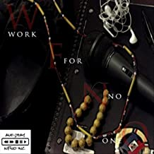 Work for No One [Explicit]