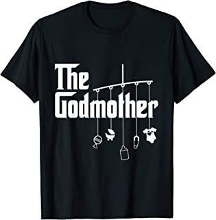 The Godmother of New Baby Funny Pun Gift T-Shirt