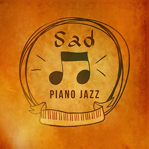 sad piano jazz lonely night, sadness, cure depression with jazzsad piano jazz \u2013 lonely night, sadness, cure depression with jazz music, instrumental