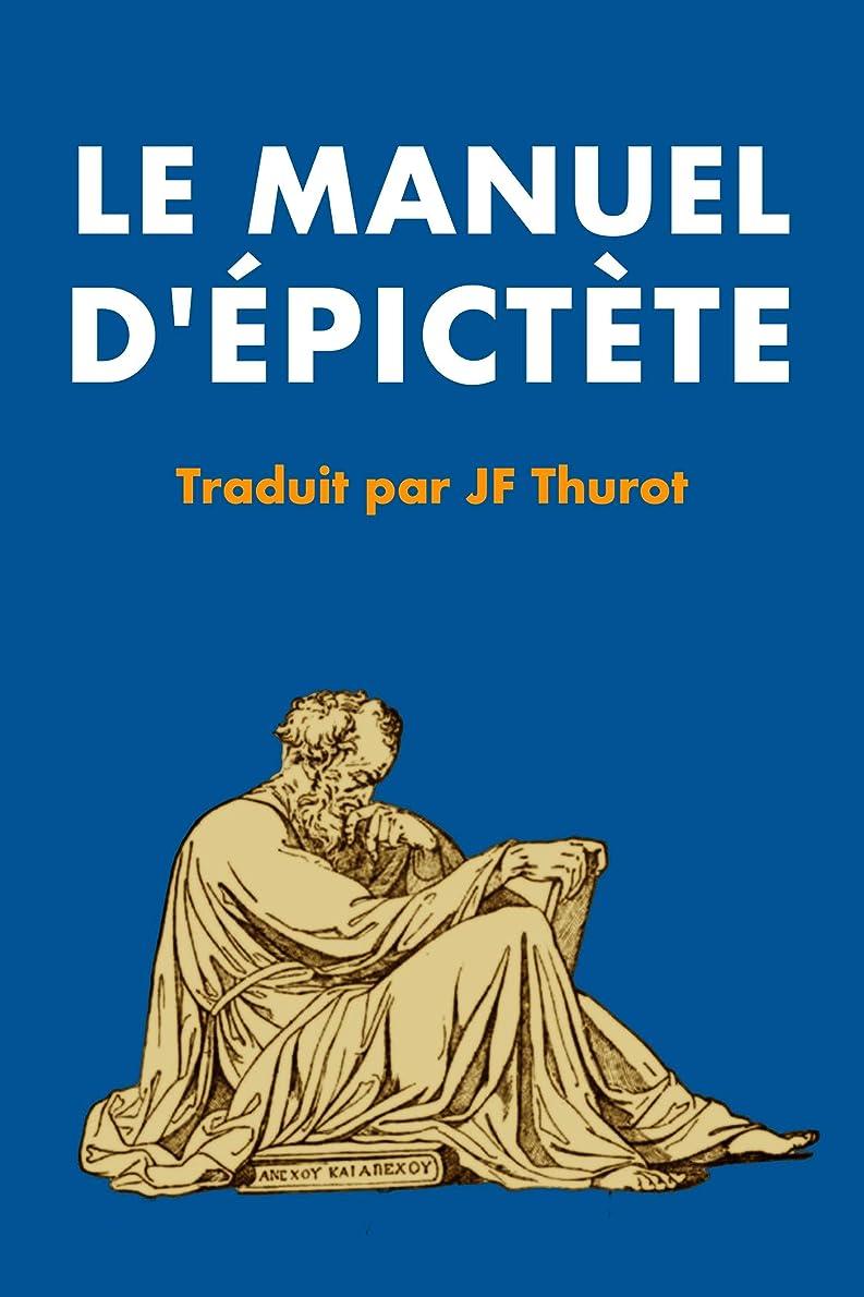 構成する反逆者スローガンManuel d'épictète: Précédé d'une étude sur la philosophie d'épictète et des Sto?ciens (French Edition)
