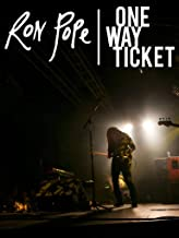 Ron Pope - One Way Ticket Documentary