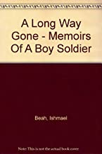 A Long Way Gone - Memoirs Of A Boy Soldier