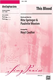 This Blood - Words and music by Rita Springer and Paulette Wooten / arr. Hoyt Coulter - Choral Octavo - SATB