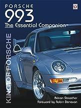 Porsche 993: King of Porsche (Essential Companion)