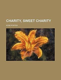Charity, Sweet Charity