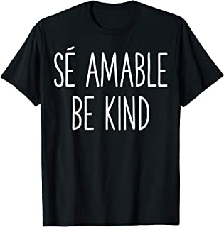Sponsored Ad - Be Kind In Spanish Se Amable Spanish Themed Gift T-Shirt