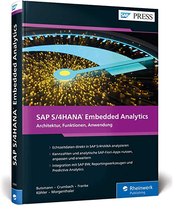 SAP S/4HANA Embedded Analytics: Architektur, Funktionen, Anwendung